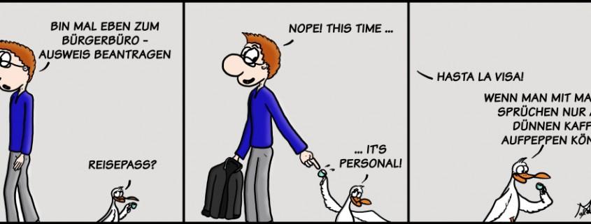 Der Wo Ente: It's Personal