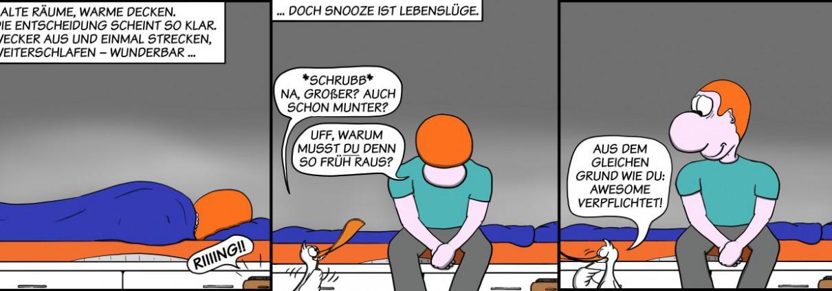 Der Wo Ente: No snooze