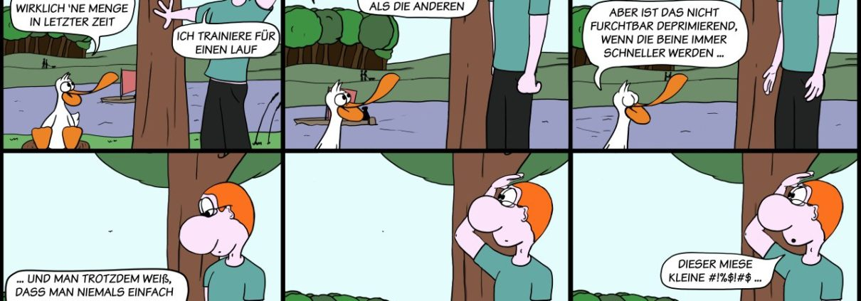 Der Wo Ente: Deprimierende Steigerungen